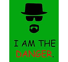 I am not in Danger Photographic Print