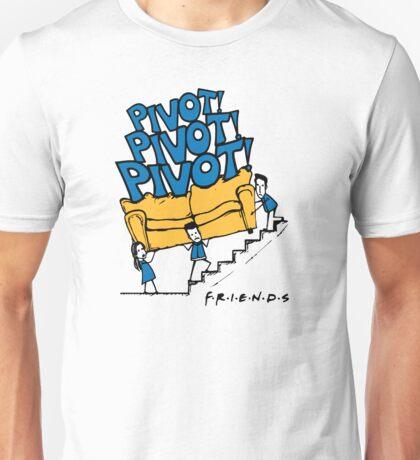 Pivot Pivot Pivot - Friends T shirt  Unisex T-Shirt