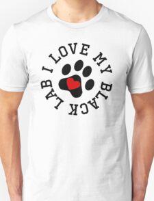 I Love My Black Lab T-Shirt