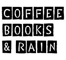 Coffee, Books & Rain Photographic Print