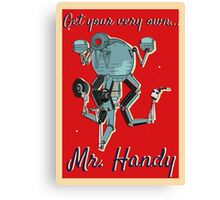Get your very own... Mr.Handy Canvas Print