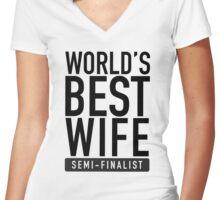 World's Best Wife Semi-Finalist Women's Fitted V-Neck T-Shirt
