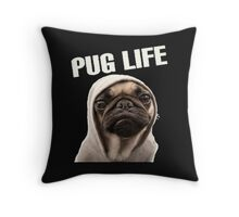 Pug Life Funny Throw Pillow