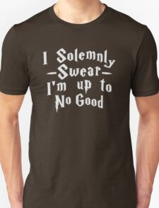 I Solemnly Swear Im Up To No Good T-Shirt