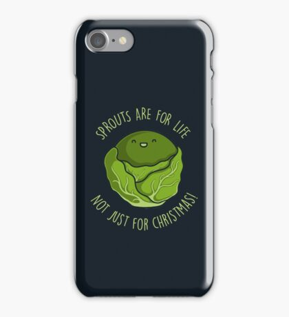 Sprouts Are For Life iPhone Case/Skin