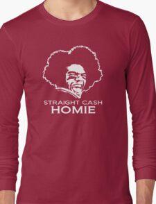 Randy Moss Straight Cash Homie Long Sleeve T-Shirt