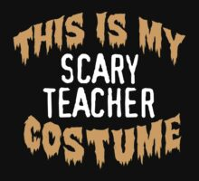Limited Edition 'This is my scary teacher costume' Halloween T-Shirt by Albany Retro