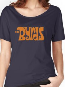 The Byrds Women's Relaxed Fit T-Shirt