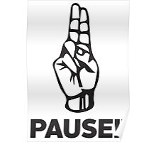 PAUSE!! Poster