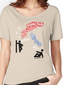 If You Ain't Talkin Money, then I Don't Wanna Talk! Women's Relaxed Fit T-Shirt