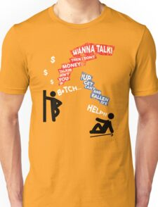 If You Ain't Talkin Money, then I Don't Wanna Talk! Unisex T-Shirt