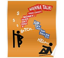 If You Ain't Talkin Money, then I Don't Wanna Talk! Poster