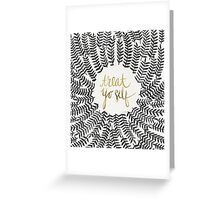 Treat Yo Self – Gold & Grey Greeting Card