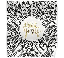 Treat Yo Self – Gold & Grey Poster