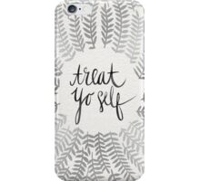 Treat Yo Self – Silver iPhone Case/Skin