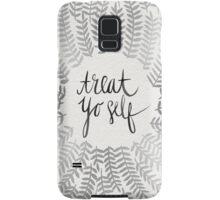 Treat Yo Self – Silver Samsung Galaxy Case/Skin
