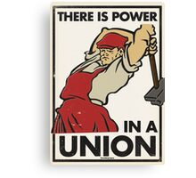 There Is Power in a Union Canvas Print