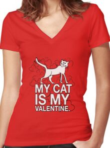 My Cat is My Valentine Women's Fitted V-Neck T-Shirt