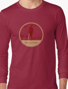 All lives end. All hearts are broken. Caring is not an advantage. Long Sleeve T-Shirt