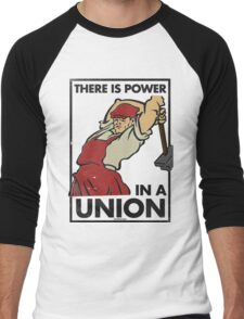 There Is Power in a Union Men's Baseball ¾ T-Shirt