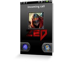 Zed Incoming Call League of Legends Greeting Card