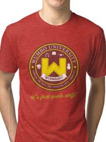 Wumbology Univiversity Tri-blend T-Shirt