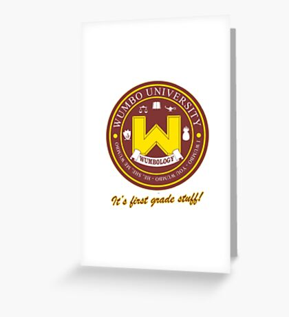 Wumbology Univiversity Greeting Card