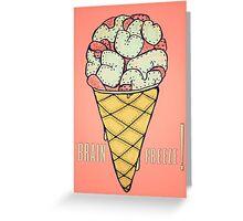 Brain Freeze Greeting Card