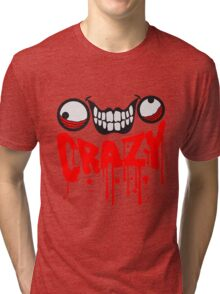 gesicht comic cartoon mörder blut farbe tropfen horror halloween text schrift logo design cool crazy verrückt verwirrt blöd dumm komisch gestört  Tri-blend T-Shirt