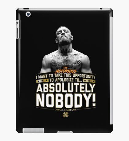 Apologize to Nobody - Conor McGregor iPad Case/Skin