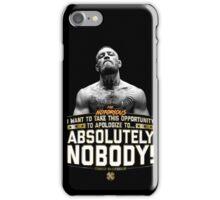 Apologize to Nobody - Conor McGregor iPhone Case/Skin