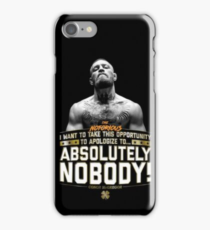 Apologize to Nobody - Conor McGregor iPhone Case/Skin