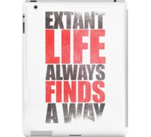 EXTANT - Life Always Finds a Way iPad Case/Skin