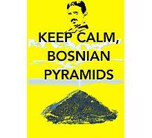 Keep Calm Tesla Bosnian Pyramids Photographic Print