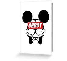 Ohboy Greeting Card