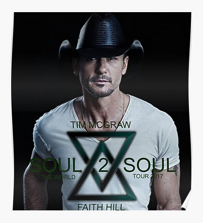 TIM MCGRAW - FAITH HILL SOUL 2 SOUL WORLD TOUR 2017 SOLO COVER Poster