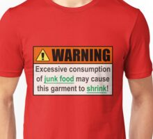 Smart Junk Food Pizza Warning Funny Quote Unisex T-Shirt
