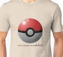 La Trahison des Chemises Unisex T-Shirt