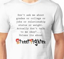 Street Fighter quote Unisex T-Shirt