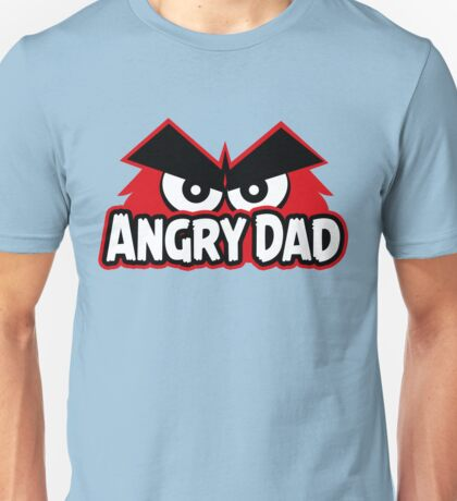 Angry Dad Unisex T-Shirt