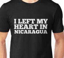 I Left My Heart In Nicaragua Love Native Homesick T-Shirt Unisex T-Shirt