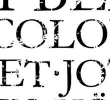 UBI BENE IBI COLONIA - Wo et jot es do es Kölle Sticker