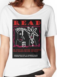 READ Women's Relaxed Fit T-Shirt