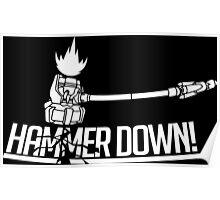 HAMMER DOWN! Poster
