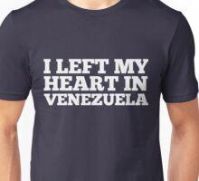 I Left My Heart In Venezuela Love Native Homesick T-Shirt Unisex T-Shirt