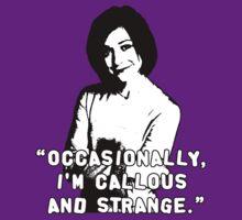 WILLOW ROSENBERG; Callous and Strange T-Shirt