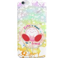 Kirby is shaped like a friend iPhone Case/Skin