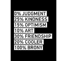 100% BRONY (Black & White) Photographic Print