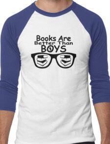 Books Are Better... Men's Baseball ¾ T-Shirt