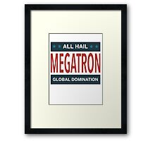 All Hail Megatron Framed Print